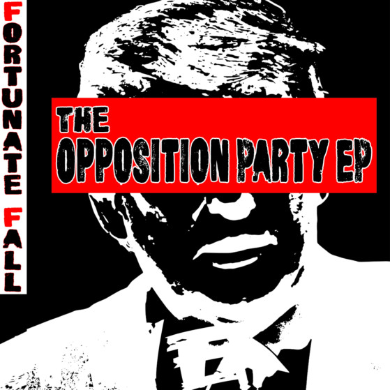 Updated Fortunate Fall- The Opposition Party EP